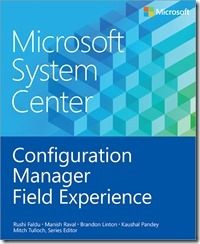 7317.System-Center-Configuration-Manager-Field-Experience_thumb_4697F534