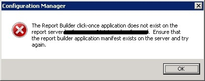 The Report Builder click-once application does not exist on